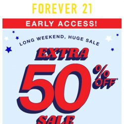[FOREVER 21] Oops 😳 Your Early Access Is Now Open