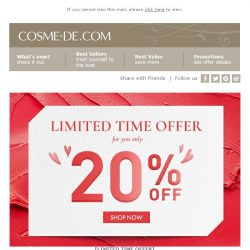 [COSME-DE.com] , welcome back! Get 20% off Exclusive Offer for You Only!