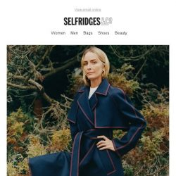 [Selfridges & Co] Left a little baffled by this in-between weather?