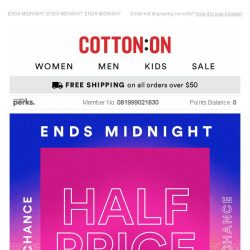 [Cotton On] 😱 HALF PRICE final hours to shop