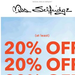 [Miss Selfridge] AT LEAST 20% OFF EVERY. SINGLE. THING.