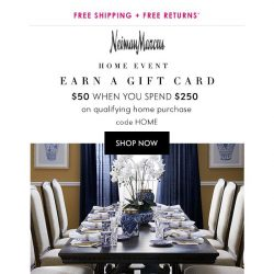 [Neiman Marcus] Update your home, earn a $50+ gift card