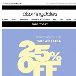 [Bloomingdales] Ends today! Take an extra 25% off sale and clearance