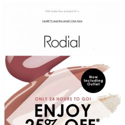 [RODIAL] Last Chance To Save 25% | 24 Hours Left