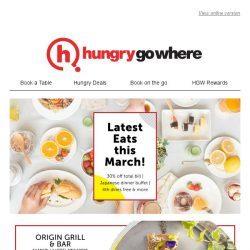 [HungryGoWhere] Savour the latest dining treats this March - 30% off total bill, 4th diner dines free, and more