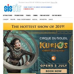 [SISTIC] The hottest show of 2019 – KURIOS by Cirque du Soleil!