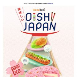 [BreadTalk] Say Oishii~ with BreadTalk's new Japanese-inspired creations!