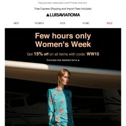 [LUISAVIAROMA] Few hours Only! 15% off for Women's Week