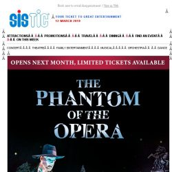 [SISTIC] The Phantom of the Opera opens next month. Tickets selling fast!