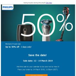 [PHILIPS] Philips Members Exclusive: Save up to 50% - 3 days only!