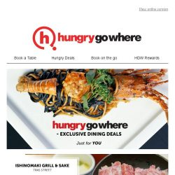 [HungryGoWhere] Only available on HungryGoWhere - 1-for-1 European Mains, 10% off Fish Head Steamboat Set Meal, and more