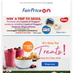 [Fairprice] Save up to 33% on treats! ☀