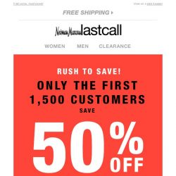 [Last Call] 💸 EXTRA 50% OFF for the first 1,500 customers