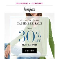 [Neiman Marcus] Extra 30% off cashmere today only!