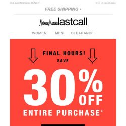 [Last Call] THIS IS IT >> 30% off entire online purchase