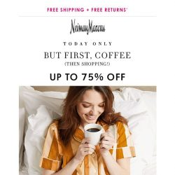 [Neiman Marcus] 75% off today: It's the first day of spring!