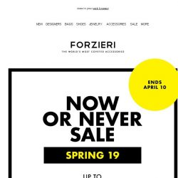 [Forzieri] Now or Never Spring SALE is Now ON