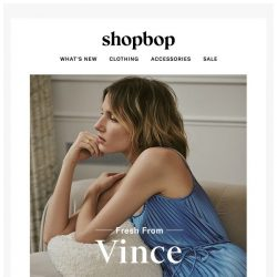 [Shopbop] Elevate your spring wardrobe with Vince