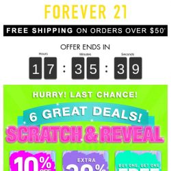[FOREVER 21] Scratch and Reveal! Last Chance to Play!