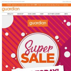 [Guardian] 📣 GUARDIAN SUPER SALE ending in just HOURS!