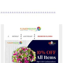 [Floweradvisor] Make a better moment of the special day with 10% Off UOB Cardmembers