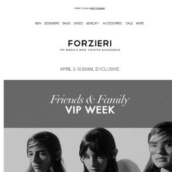 [Forzieri] Friends & Family Only | VIP Sale