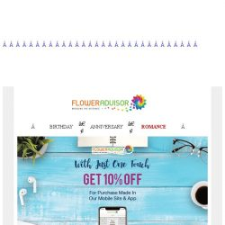 [Floweradvisor] Get 10% Discount and Create Your Special Moment