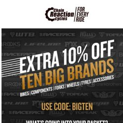 [Chain Reaction Cycles] 10 Brands + 10% Off = Winning 😄
