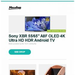 """[Massdrop] Sony XBR 55/65"""" A8F OLED 4K Ultra HD HDR Android TV, Samsung 65/75"""" Q90R QLED Smart 4K UHD TV (2019), Manley Absolute Headphone Amplifier B-Stock and more..."""