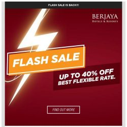 [Berjaya Hotels & Resorts EDm] Flash Sale is Back!! Don't missed it.