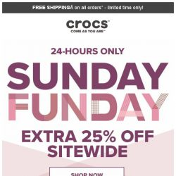 [Crocs Singapore] Sunday ONLY⏰ Extra 25% OFF sitewide‼