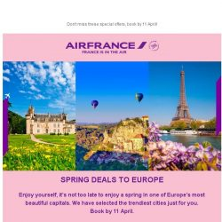 [AIRFRANCE] It's a lucky day, Spring Deals are extended!