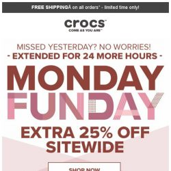 [Crocs Singapore] Missed Sunday deal⁉ 24 More Hours of Extra 25% OFF‼