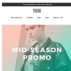 [Yoox] Mid-season style: 25% and 30% OFF for you!