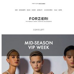 [Forzieri] 3 Days Left for Mid-Season VIP Sale