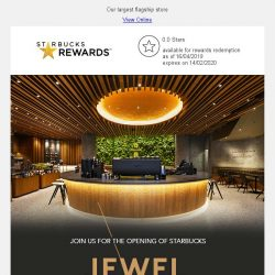 [Starbucks] Join us for the opening of Starbucks Jewel Changi Airport on 17 Apr