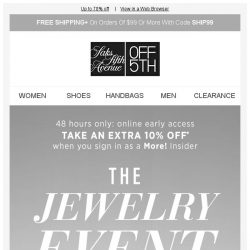 [Saks OFF 5th] Exclusive: Extra 10% off when you shop early!