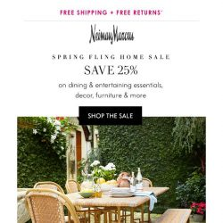 [Neiman Marcus] 25% off! Spring Fling Home Sale