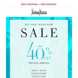 [Neiman Marcus] 40% off new sale arrivals to wear now