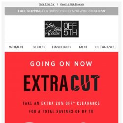 [Saks OFF 5th] Extra 20% off clearance with code CELEBRATE