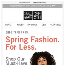 [Saks OFF 5th] Spring on it: Extra 20% off ends tomorrow!