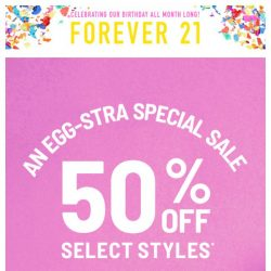 [FOREVER 21] AN EGG-STRA SPECIAL SALE 🐣