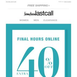 [Last Call] Extra 40% off everything online FINAL HOURS