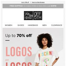 [Saks OFF 5th] The logos to live by: Moschino, Versace Collection & more