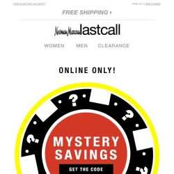 [Last Call] Mystery Savings online | limited time!