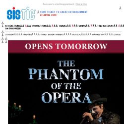 [SISTIC] The Phantom arrives tomorrow! Playing for a strictly limited season.