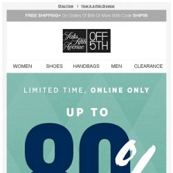 [Saks OFF 5th] Up to 80% off ends tonight!