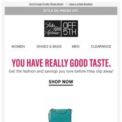 [Saks OFF 5th] Items from Prada & more caught your eye...get them before they're gone!