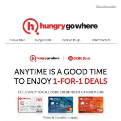 [HungryGoWhere] You deserve a Good Break this week - More than 60 OCBC 1-for-1 Dining Deals Up for Grab