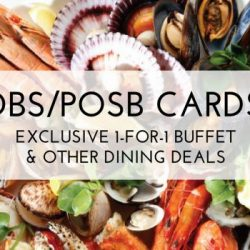 DBS/POSB Cards: Enjoy 1-For-1 Buffet & Other Dining Deals from Now till Dec 2019!